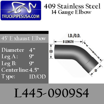 "4"" Exhaust Elbow 45 Degree 9"" x 9"" ID-OD 409 Stainless Steel L445-0909S4"