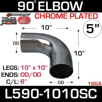 """5"""" 90 Degree Exhaust Elbow 10"""" x 10"""" OD-OD Chrome L590-1010SC"""