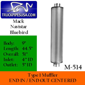 "Type 1 Muffler for Mack/Navistar/Bluebird 9"" x 44.5"" 4"" IN-5"" OUT"