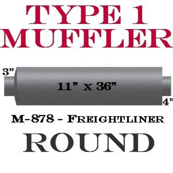 "M-878 Type 1 Muffler for Freightliner 11"" Round x 36"" 3"" IN 4"" OUT"