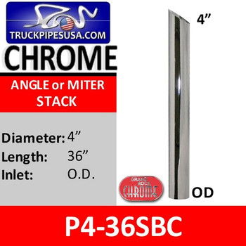 P4-36SBC 4 inch x 36 inch Miter or Angle Cut OD Chrome