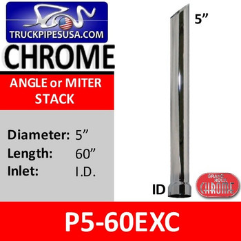 P5-60EXC | 5 inch x 60 inch Miter or Angle Cut ID Chrome