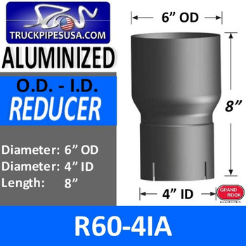"6"" OD to 4"" ID Exhaust Reducer Aluminized R6O-4IA - CUSTOM PART"
