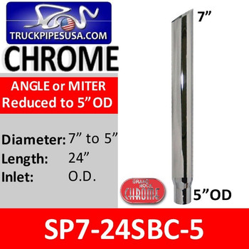 """7"""" x 24"""" Miter Cut Chrome Exhaust Stack Reduced to 5"""" OD SP7-24SBC-5"""