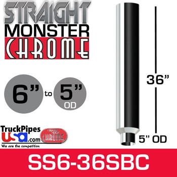 "6"" x 36"" Straight Chrome Monster Stack Reduced to 5"" OD Bottom"