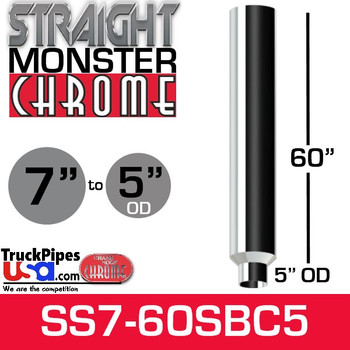 "7"" x 60"" Straight Chrome Monster Stack Reduced to 5"" OD Bottom"