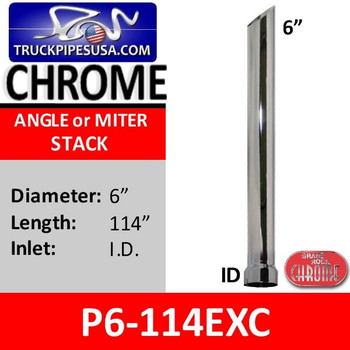 "P6-114EXC | 6"" X 114"" Miter Cut Stack Pipe ID Chrome"