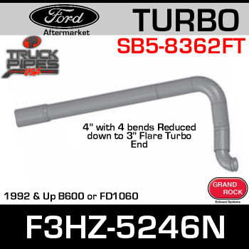 F3HZ-5246N Ford Turbo pipe for 1992 & Up B600 or FD1060