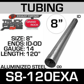 "8"" x 120"" 14ga Straight Aluminized Exhaust Tubing ID-OD S8-120EXA"