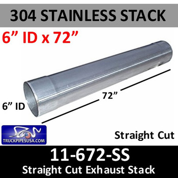 """11-672 SS 6""""ID  x 72"""" 304 Stainless Steel Straight Cut Exhaust Stack 11-672 SS"""
