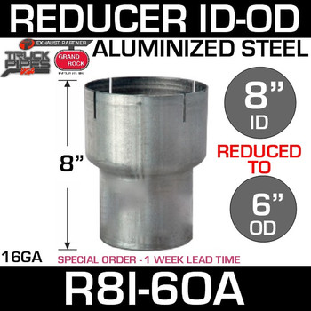 "8"" ID to 6"" OD Exhaust Reducer Aluminized Pipe R8I-6OA - SPECIAL ORDER"