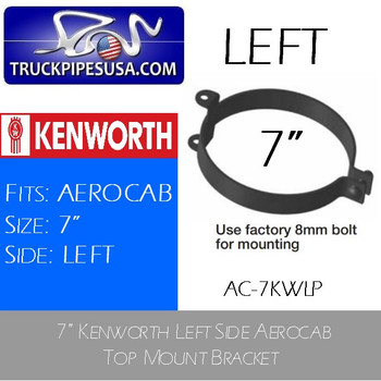 "AC-7KWLP AC-7KWLP 7"" Kenworth Left Side Aerocab Top Mount Bracket"