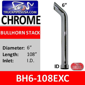 "BH6-108EXC | 6"" x 108"" Bullhorn Stack With ID Bottom in Chrome"