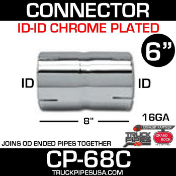 "6"" x 8"" Exhaust Coupler/Connector ID-ID Chrome CP-68C"