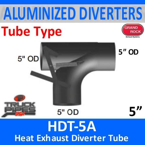 "HDT-5A 2 Position 5"" Heat Exhaust Diverter Tube"