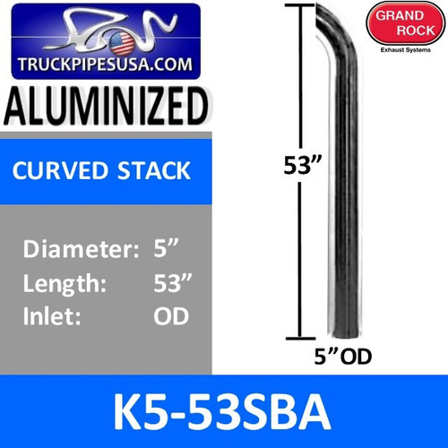 """5"""" x 53"""" Curved Top Aluminized Exhaust Stack OD End K5-53SBA"""