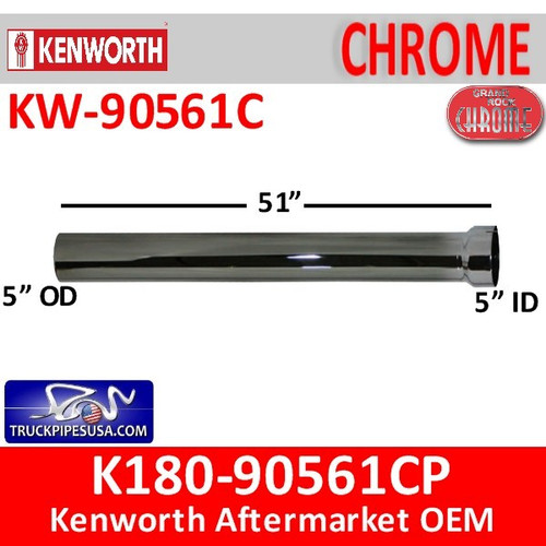 "K180-90561CP Kenworth Exhaust 5"" x 61"" Straight Pipe off Elbow"