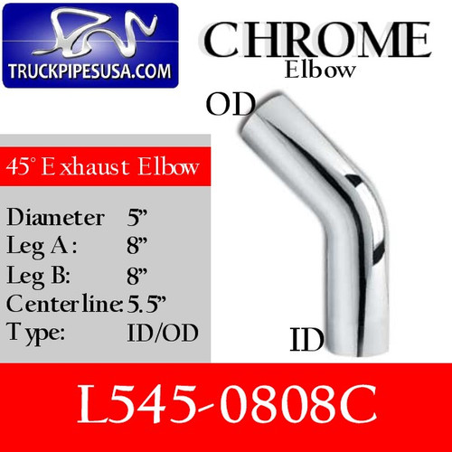 "5"" 45 Degree Exhaust Elbow 8"" x 8"" ID-OD Chrome L545-0808C"