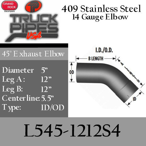 """5"""" 45 Degree Exhaust Elbow 12"""" x 12"""" ID-OD 409 Stainless Steel L545-1212S4"""