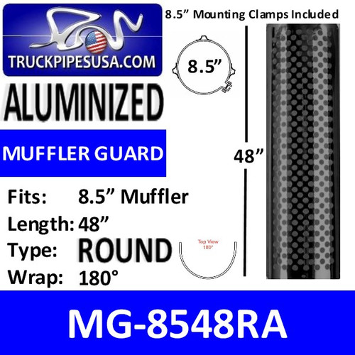 "MG-8548RA 8.5"" x 48"" Muffler Guard Round Hole Aluminized"