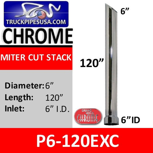 "6"" x 120"" Miter or Angle Cut Stack ID Chrome Exhaust Tip P6-120EXC"