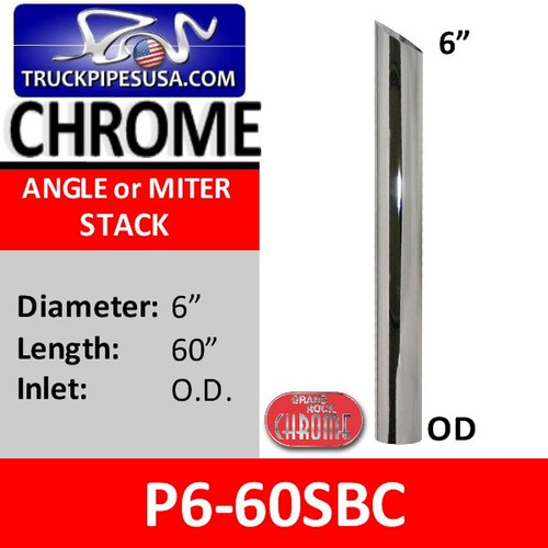 "6"" x 60"" Miter or Angle Cut OD Chrome Exhaust Tip P6-60SBC"