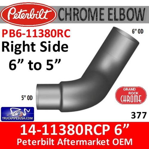 "14-11380RCP 6"" to 5"" Right Side Peterbilt 377 Chrome Elbow PB6-11380RC"