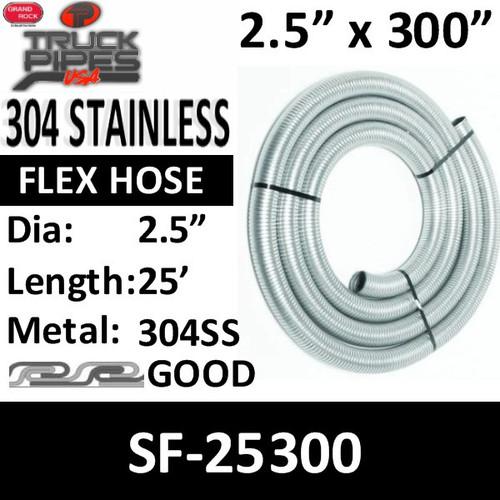 "2.5"" x 25 Foot 304 Stainless Steel Flex Exhaust Hose SF-25300"