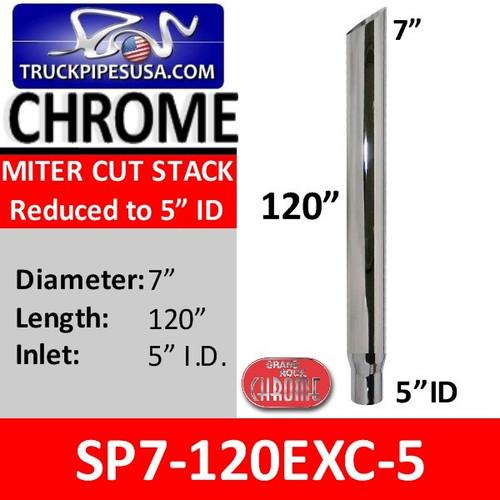 "7"" x 120"" Miter Cut Chrome Exhaust Stack Reduced to 5"" ID SP7-120EXC-5"