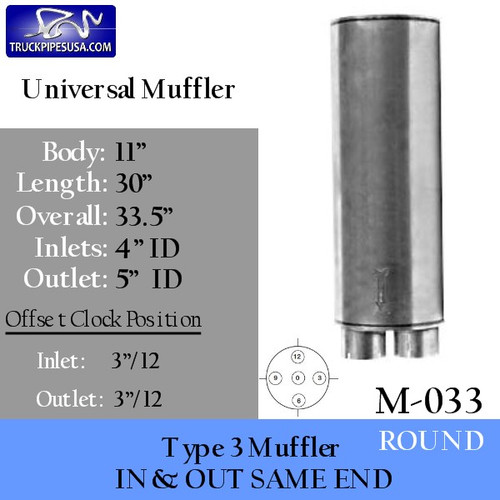 "Type 3 Universal Truck Muffler 11"" x 30"" Long 4""IN - 5"" OUT"
