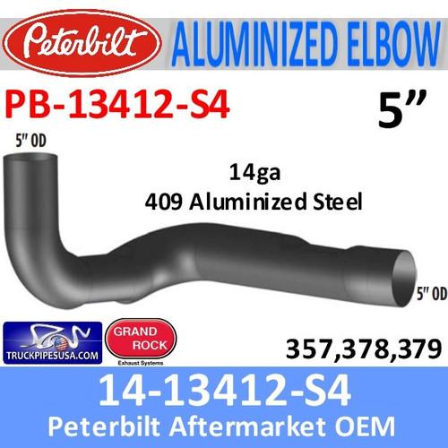 14-13412 Peterbilt 357,378,379 409 SS Elbow PB-13412-S4 Special Order