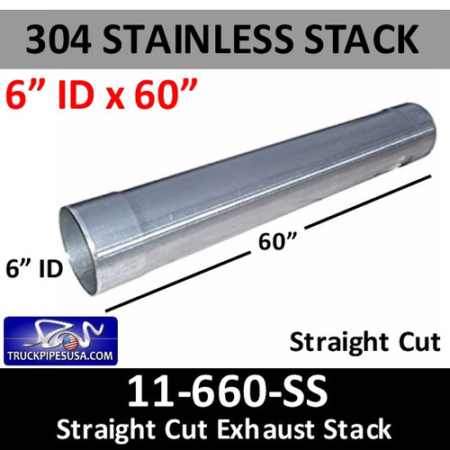 "6""ID x 60"" 304 Stainless Steel Straight Cut Exhaust Stack 11-660 SS"