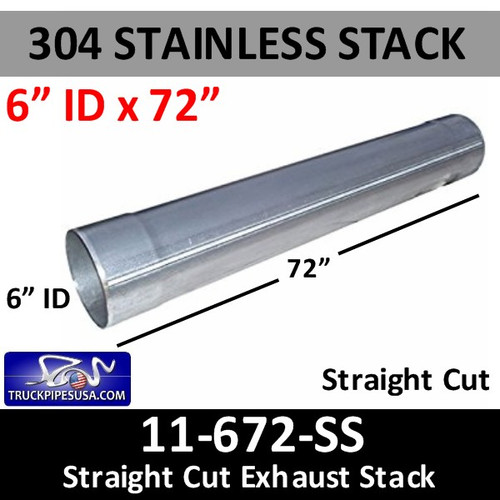 "6""ID  x 72"" 304 Stainless Steel Straight Cut Exhaust Stack 11-672 SS"