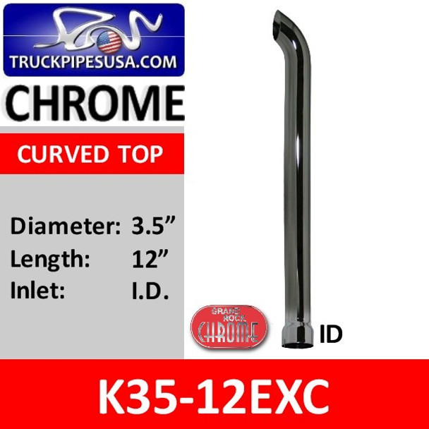 """3.5"""" x 12"""" Curved Top ID Chrome Exhaust Stack K35-12EXC"""