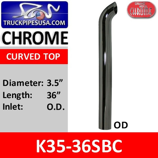 """3.5"""" x 36"""" Curved Top OD Chrome Exhaust Stack Pipe K35-36SBC"""