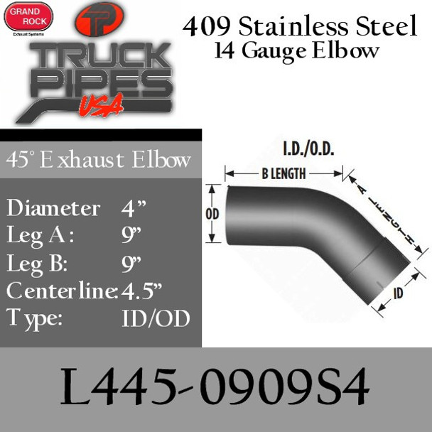 """4"""" Exhaust Elbow 45 Degree 9"""" x 9"""" ID-OD 409 Stainless Steel L445-0909S4"""