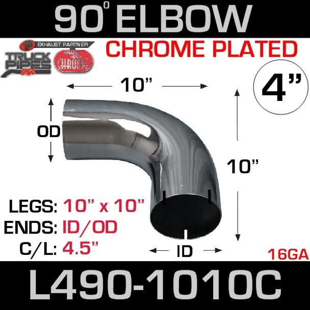 "4"" Chrome Exhaust Elbow 90 Degree 10"" x 10"" ID-OD L490-1010C"