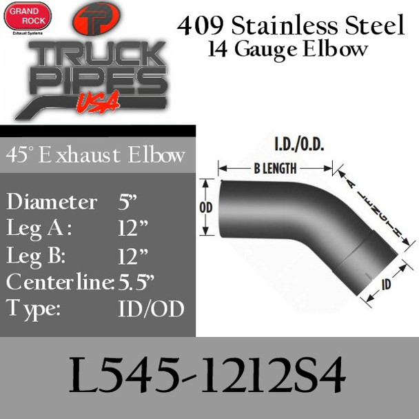 "5"" 45 Degree Exhaust Elbow 12"" x 12"" ID-OD 409 Stainless Steel L545-1212S4"