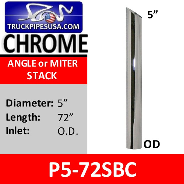 """5"""" x 72"""" Miter or Angle Cut OD Chrome Exhaust Tip P5-72SBC"""