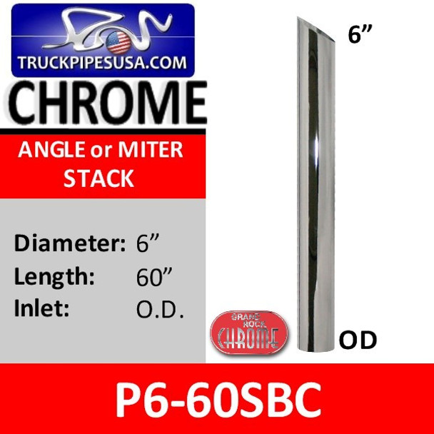 """6"""" x 60"""" Miter or Angle Cut OD Chrome Exhaust Tip P6-60SBC"""