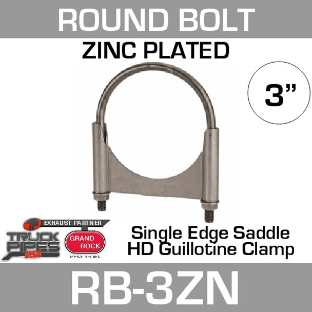 "3"" Round Bolt Single Saddle Exhaust Clamp- Zinc Plated RB-3ZN"