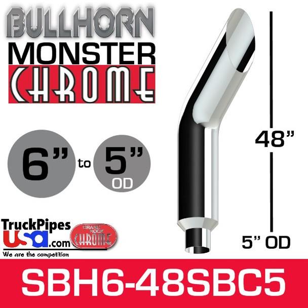 "6"" x 48"" Bullhorn Chrome Monster Stack Reduced to 5"" OD"
