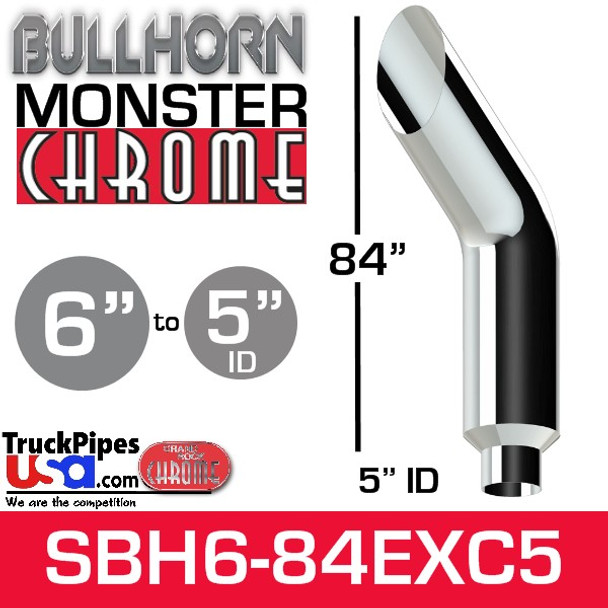 """6"""" x 84"""" Bullhorn Chrome Monster Stack Reduced to 5"""" ID"""