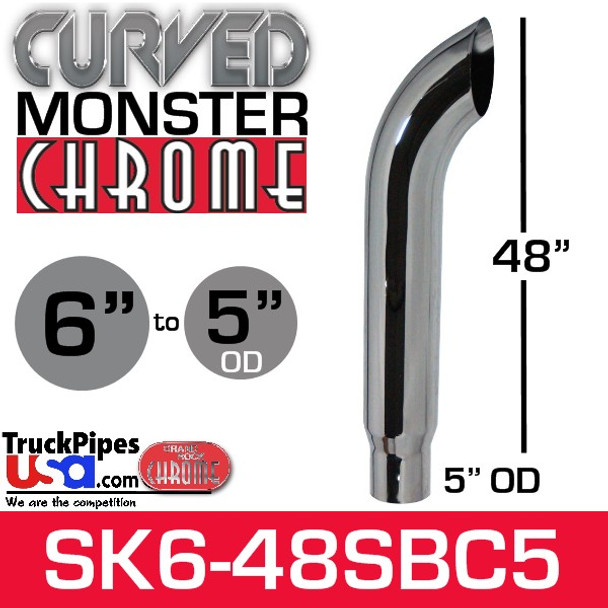 """6"""" x 48"""" Curved Top Monster Chrome Stack Reduced to 5"""" OD"""