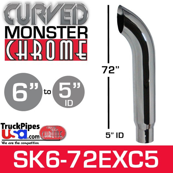"6"" x 72"" Curved Top Monster Chrome Stack Reduced to 5"" ID"