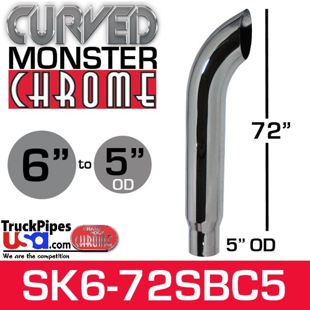 """6"""" x 72"""" Curved Top Monster Chrome Stack Reduced to 5"""" OD"""