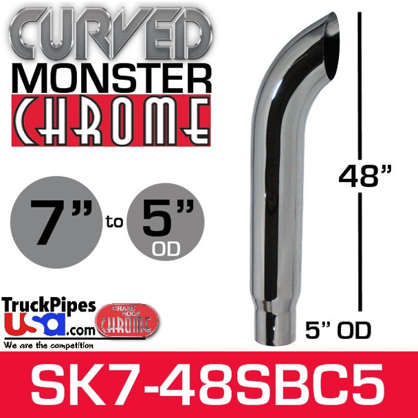 """7"""" x 48"""" Curved Top Monster Chrome Stack Reduced to 5"""" OD"""