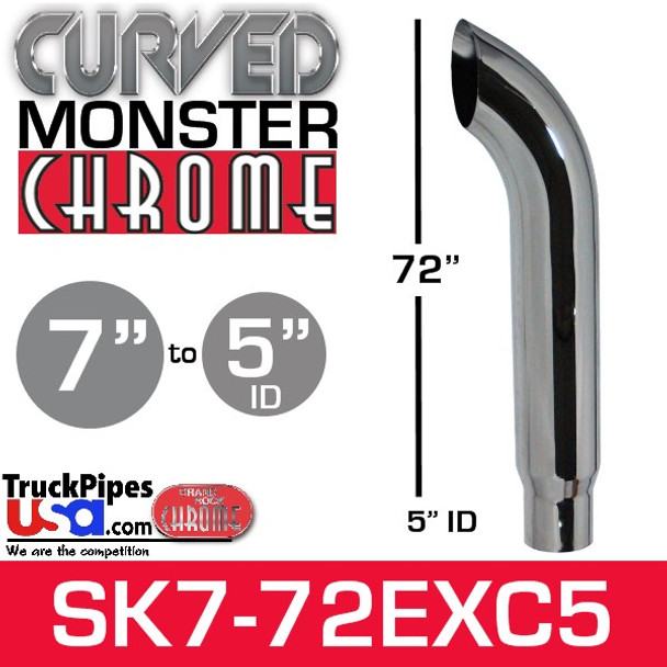 """7"""" x 72"""" Curved Top Monster Chrome Stack Reduced to 5"""" ID"""