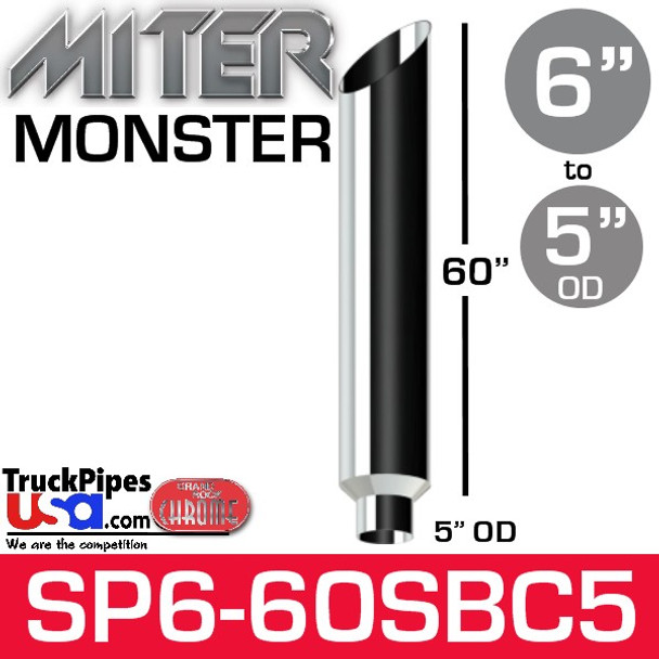 "6"" x 60"" Miter Cut Chrome Monster Stack Reduced to 5"" OD SP6-60SBC"