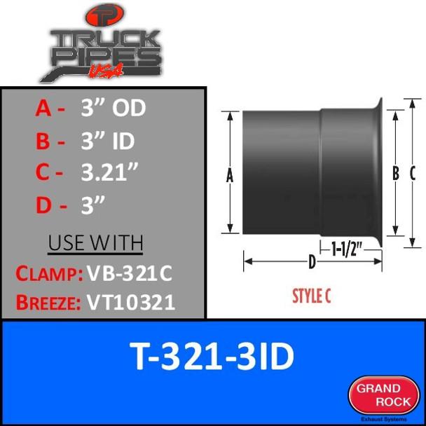 """T-321-3ID 3"""" ID x 3.21 Lip 5.9L Cummins Turbo - Style C"""